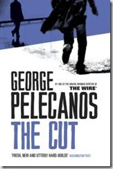 THE CUT - George Pelecanos