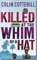 killed-at-the-whim-of-a-hat
