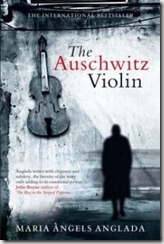 THE AUSCHWITZ VIOLIN - Maria Angels Anglada