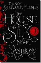 HOUSE OF SILK by Anthony Horowitz