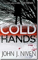 COLD HANDS - John J Niven
