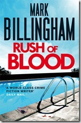 RUSH OF BLOOD - Mark Billingham