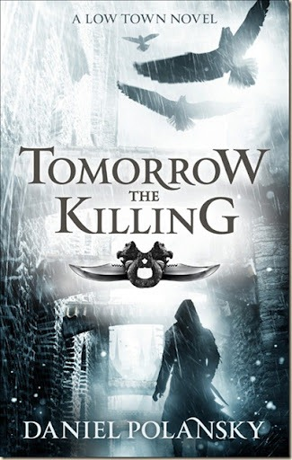 Book Cover Fantasy Yoga : Low town tomorrow the killing by daniel polansky
