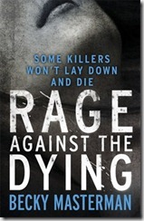 Rage against the dying - masterman