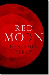 Red Moon - Benjamin Percy