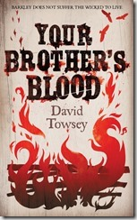 YOUR BROTHERS BLOOD - David Towsey