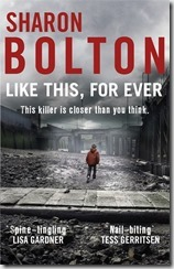 LIKE THIS FOR EVER - Sharon Bolton