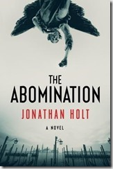THE ABOMINATION - Jonathan Holt