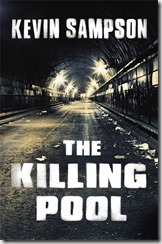 THE KILLING POOL - Kevin Sampson