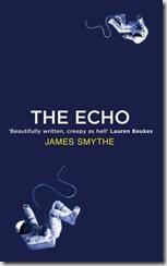 THE ECHO - James Smythe