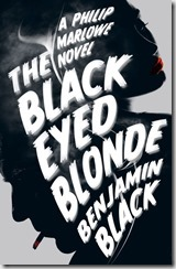 THE BLACK-EYED BLONDE - Benjamin Black