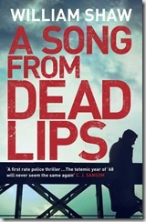 A SONG FROM DEAD LIPS - William Shaw