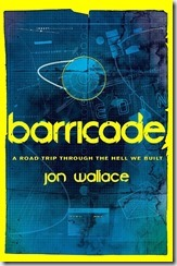 barricade-cover-jon-wallace-gollancz