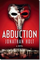 THE ABDUCTION - Jonathan Holt