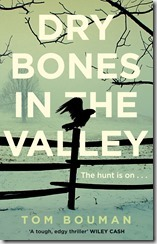 DRY BONES IN THE VALLEY - Tom Bouman