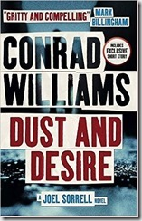 DUST AND DESIRE - Conrad Williams